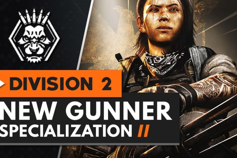 The Division 2 Gunner Specialization Perks