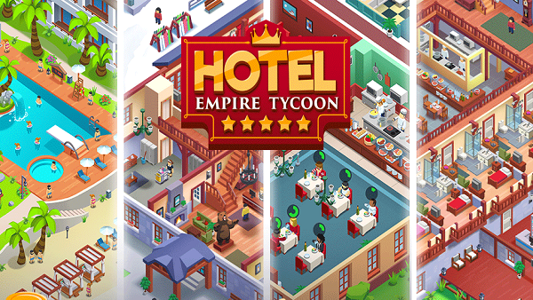 Hotel Empire Tycoon Guide